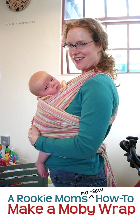 Makin It No Sew Moby Wrap Baby Carrier Rookie Moms