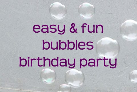 Throw a bubbly bubble party with bubbles