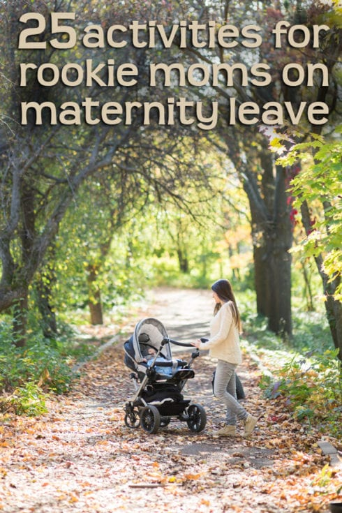 25 maternity leave activities that are better than staring at your baby waiting for your partner to get home